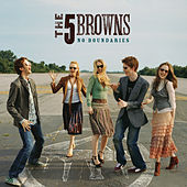 No Boundaries von The 5 Browns