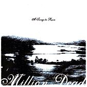 A Song to Ruin by Million Dead