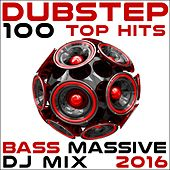 Dubstep 100 Top Hits Bass Massive DJ Mix 2016 by Various Artists
