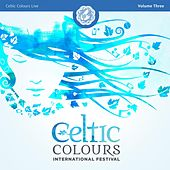 Celtic Colours Live, Vol. 3 de Various Artists