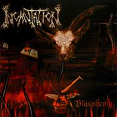 Blasphemy by Incantation