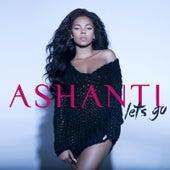 Let's Go von Ashanti