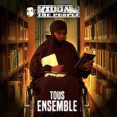 Tous ensemble de Kiddam And The People