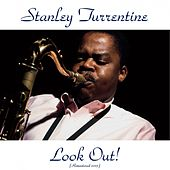 Look out! (Remastered 2015) by Stanley Turrentine