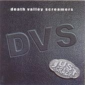 Just Crazy by DVS