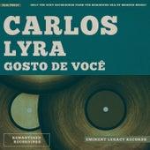 Gosto De Você von Carlos Lyra