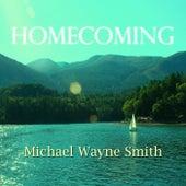 Homecoming di Michael Wayne Smith