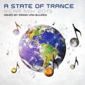 A State Of Trance Year Mix 2015 (Mixed By Armin van Buuren) van Various Artists