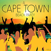 A Cape Town Beach Party, Vol. 2 von Various Artists