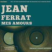 Mes amours de Jean Ferrat