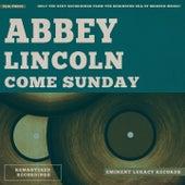 Come Sunday de Abbey Lincoln