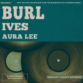 Aura Lee by Burl Ives