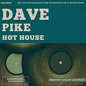 Hot House by Dave Pike