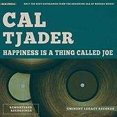 Happiness Is a Thing Called Joe by Cal Tjader