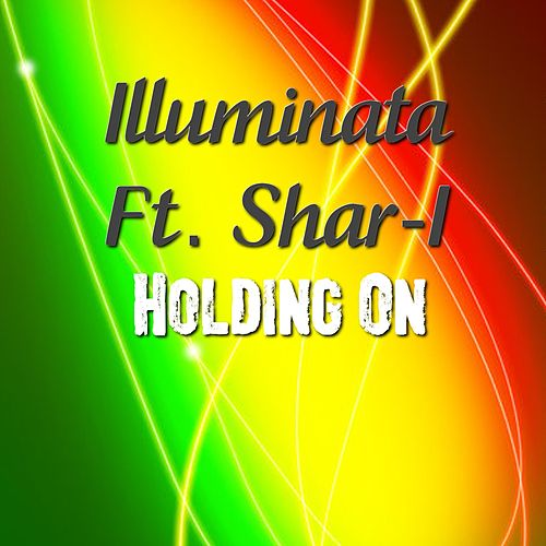 Holding On by Illuminata