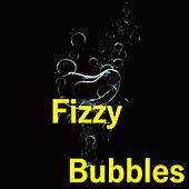 Fizzy Bubbles by Various Artists