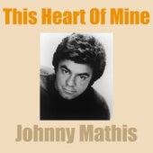 This Heart of Mine van Johnny Mathis