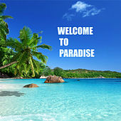 Welcome To Paradise by Various Artists