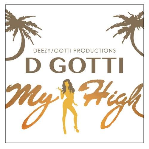 My High by D-Gotti
