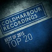 Coldharbour Recordings Best of 2015 Top 20 by Various Artists