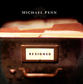 Resigned by Michael Penn