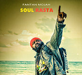 Soul Rasta von Fantan Mojah