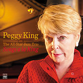 Songs a La King. Peggy King and the All-Star Jazz Trio de Peggy King