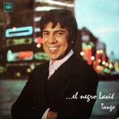 ... El Negro Lavié. Tango de Raúl Lavié