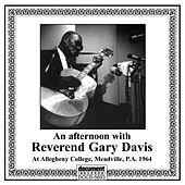 An Afternoon with Reverend Gary Davis by Reverend Gary Davis