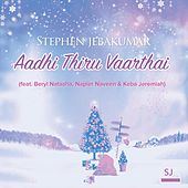 Aadhi Thiru Vaarthai (feat. Beryl Natasha, Napier Naveen & Keba Jeremiah) de Stephen Jebakumar