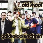 Old Skool by Goldie Lookin' Chain