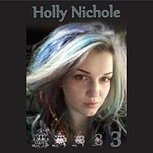 Holly Nichole 3 by Holly Nichole
