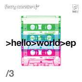 Hello World EP3 by Ferry Corsten