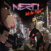 Into The Night (Remixes) by Nero