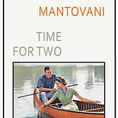 Time For Two von Mantovani & His Orchestra