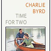 Time For Two von Charlie Byrd