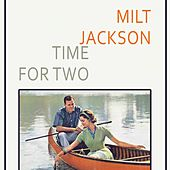 Time For Two by Milt Jackson