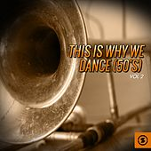 This Is Why We Dance (50's), Vol. 2 de Various Artists