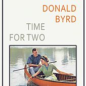 Time For Two by Donald Byrd