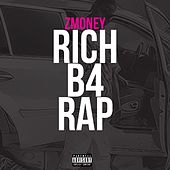 RichB4Rap by Zmoney