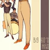 Big 60's Hits di Various Artists