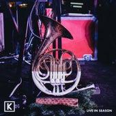 Live in Season by Kings Kaleidoscope