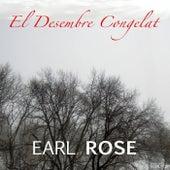 El Desembre Congelat de Earl Rose