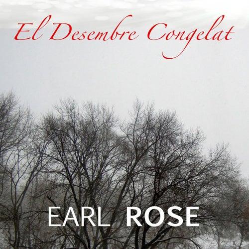 El Desembre Congelat by Earl Rose