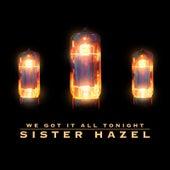 We Got It All Tonight by Sister Hazel