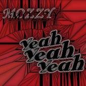 Yeah, Yeah, Yeah de Mozzy