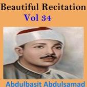 Beautiful Recitation, Vol. 34 (Quran - Coran - Islam) by Abdul Basit Abdul Samad