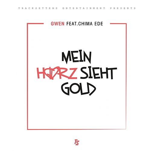 Mein Herz sieht Gold by Gwen (DE)