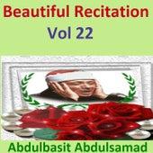Beautiful Recitation, Vol. 22 (Quran - Coran - Islam) by Abdul Basit Abdul Samad