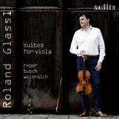 Suites for Viola by Reger, Busch & Weinreich by Roland Glassl